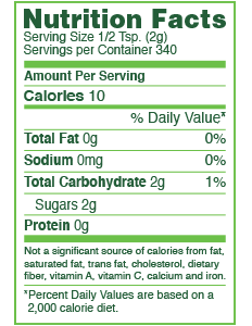 *Just ½ cup (400 calories) sweetens like 1 cup of sugar (800 calories).